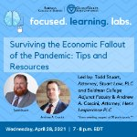 Focused Learning Lab: Surviving the Economic Fallout of the Pandemic: Tips and Resources on April 28, 2021